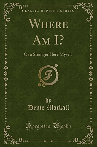 9781331598701: Where Am I?: Or a Stranger Here Myself (Classic Reprint)
