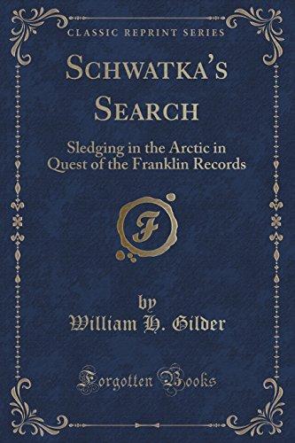 Schwatka's Search: Sledging in the Arctic in: William H Gilder
