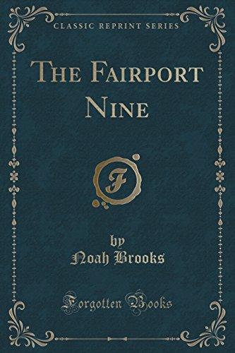 9781331609247: The Fairport Nine (Classic Reprint)