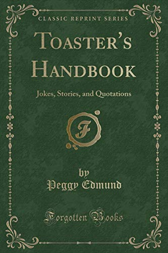 9781331615514: Toaster's Handbook: Jokes, Stories, and Quotations (Classic Reprint)