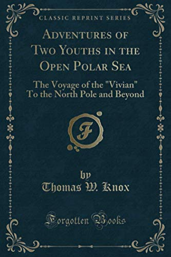 Adventures of Two Youths in the Open: Knox, Thomas W.