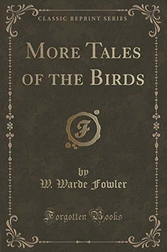 9781331620969: More Tales of the Birds (Classic Reprint)