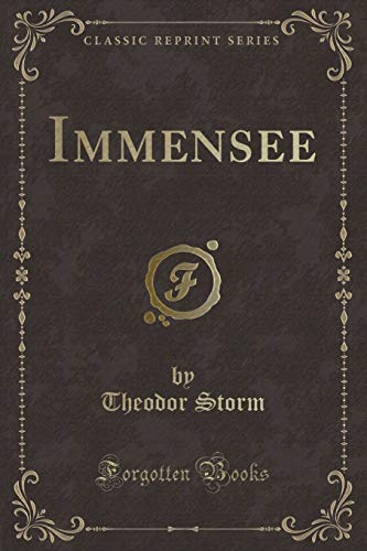 Immensee (Classic Reprint) (Paperback): Theodor Storm