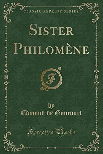 9781331627524: Sister Philomène (Classic Reprint)