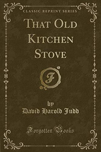 9781331635246: That Old Kitchen Stove (Classic Reprint)