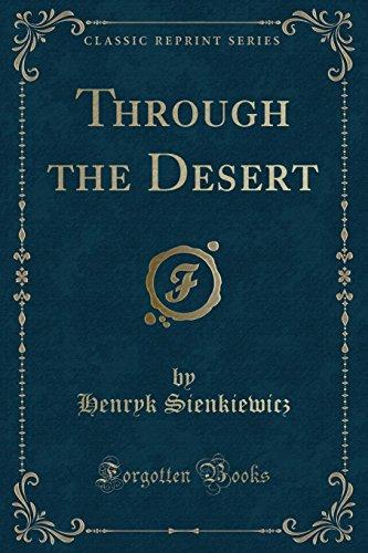 9781331636618: Through the Desert (Classic Reprint)