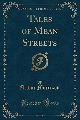 9781331654070: Tales of Mean Streets (Classic Reprint)