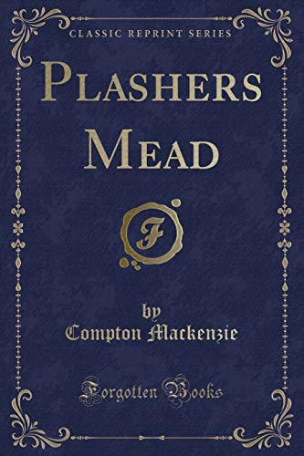 9781331657477: Plashers Mead (Classic Reprint)