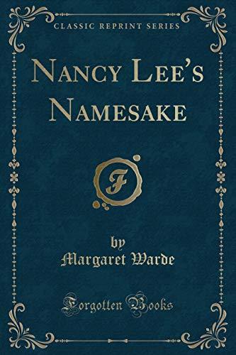 9781331658634: Nancy Lee's Namesake (Classic Reprint)