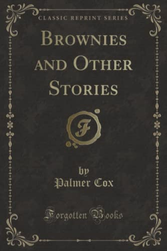 9781331659501: Brownies and Other Stories (Classic Reprint)