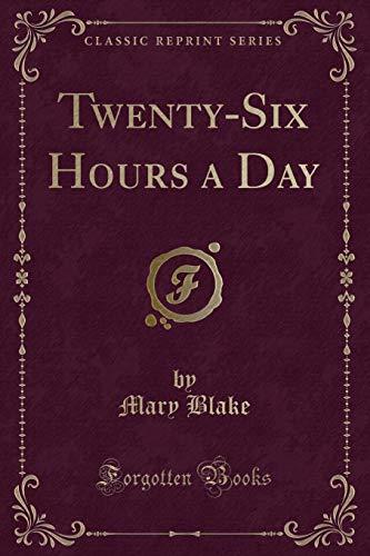 9781331673521: Twenty-Six Hours a Day (Classic Reprint)