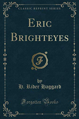 9781331689720: Eric Brighteyes (Classic Reprint)