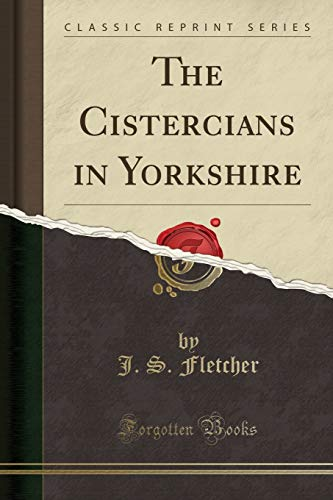 9781331693628: The Cistercians in Yorkshire (Classic Reprint)