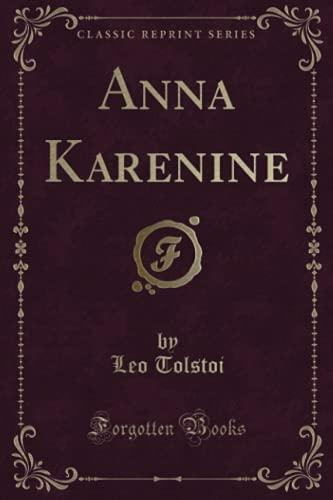 9781331696520: Anna Karenine (Classic Reprint)