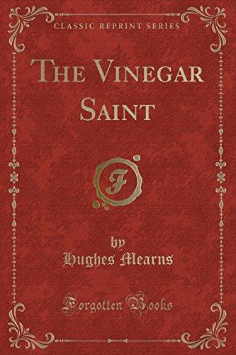 9781331700616: The Vinegar Saint (Classic Reprint)