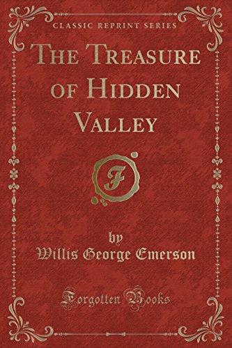 9781331700654: The Treasure of Hidden Valley (Classic Reprint)