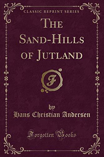 9781331701248: The Sand-Hills of Jutland (Classic Reprint)