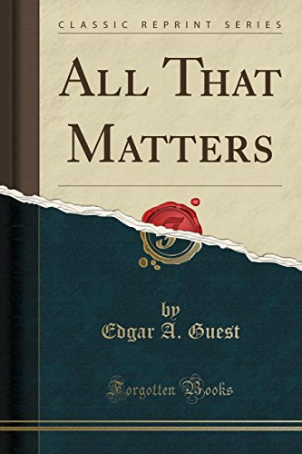 9781331713708: All That Matters (Classic Reprint)