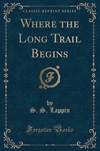 9781331714767: Where the Long Trail Begins (Classic Reprint)