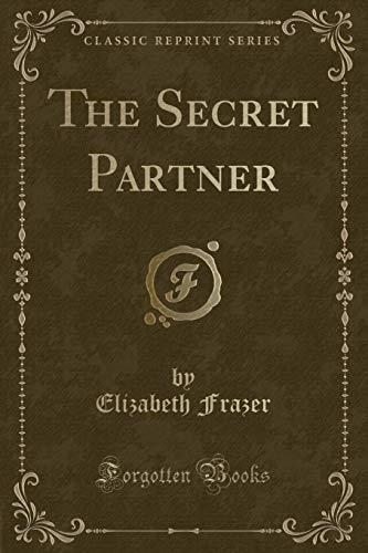 9781331726661: The Secret Partner (Classic Reprint)