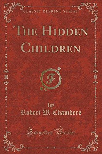 9781331727194: The Hidden Children (Classic Reprint)