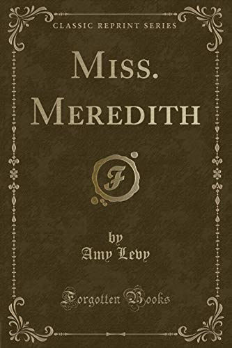9781331730217: Miss. Meredith (Classic Reprint)