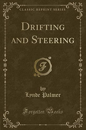 9781331738336: Drifting and Steering (Classic Reprint)
