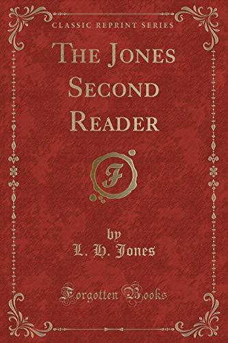 The Jones Second Reader (Classic Reprint) (Paperback): L H Jones