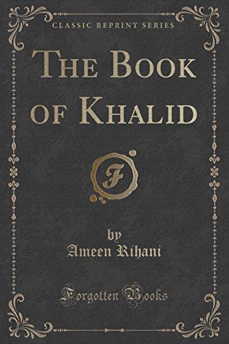9781331748373: The Book of Khalid (Classic Reprint)