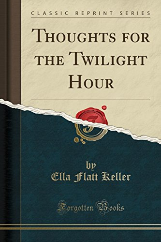 9781331759096: Thoughts for the Twilight Hour (Classic Reprint)