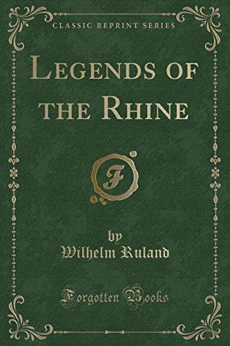9781331768166: Legends of the Rhine (Classic Reprint)