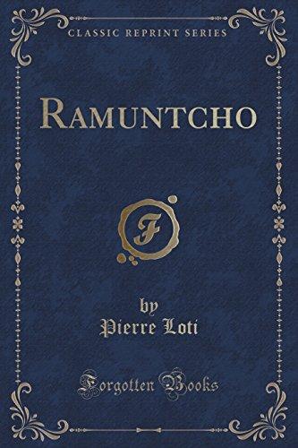 9781331770015: Ramuntcho (Classic Reprint)