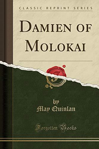 9781331782025: Damien of Molokai (Classic Reprint)