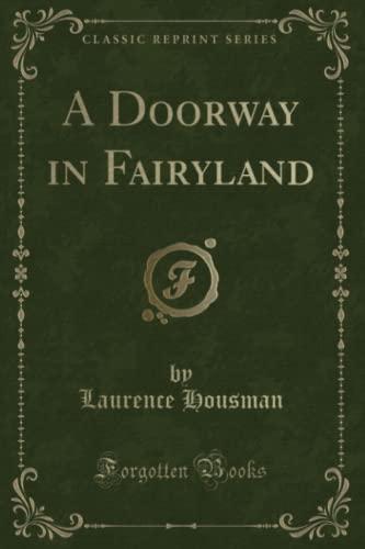 9781331783749: A Doorway in Fairyland (Classic Reprint)