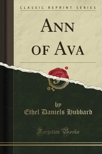 9781331785682: Ann of Ava (Classic Reprint)