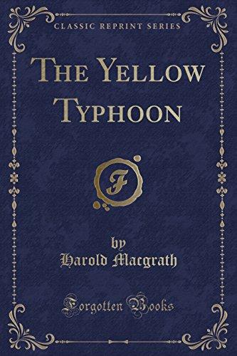 9781331786016: The Yellow Typhoon (Classic Reprint)