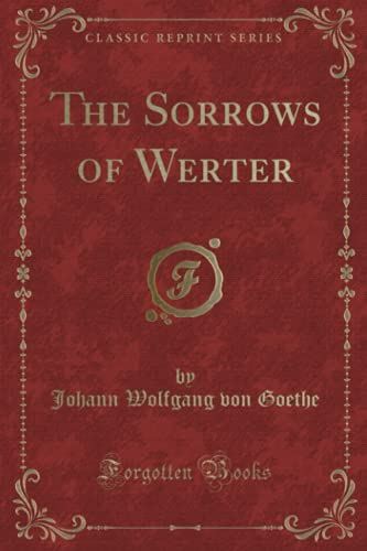 9781331795063: The Sorrows of Werter (Classic Reprint)
