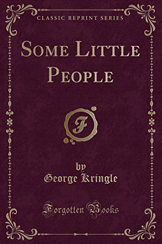9781331798644: Some Little People (Classic Reprint)