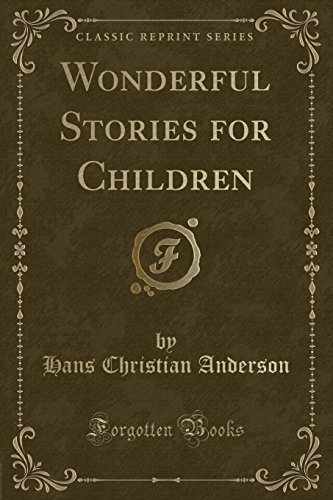 9781331800453: Wonderful Stories for Children (Classic Reprint)