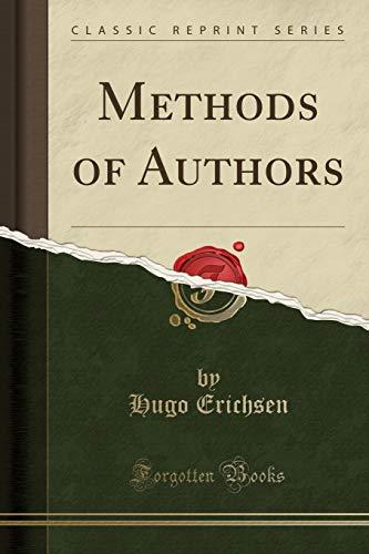 9781331807926: Methods of Authors (Classic Reprint)