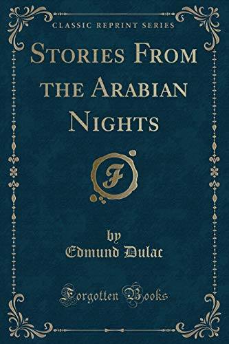 9781331808688: Stories from the Arabian Nights (Classic Reprint)