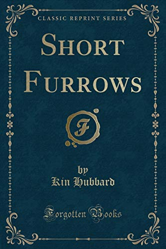 9781331813415: Short Furrows (Classic Reprint)