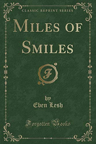 9781331816416: Miles of Smiles (Classic Reprint)
