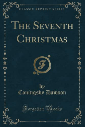 9781331819981: The Seventh Christmas (Classic Reprint)