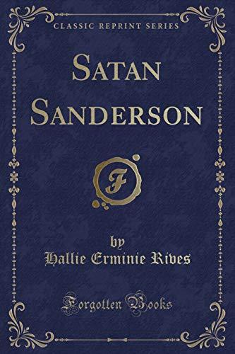 9781331823995: Satan Sanderson (Classic Reprint)