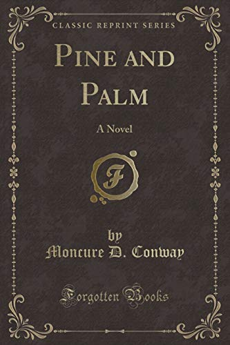 9781331824749: Pine and Palm: A Novel (Classic Reprint)