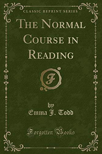 9781331835691: The Normal Course in Reading (Classic Reprint)