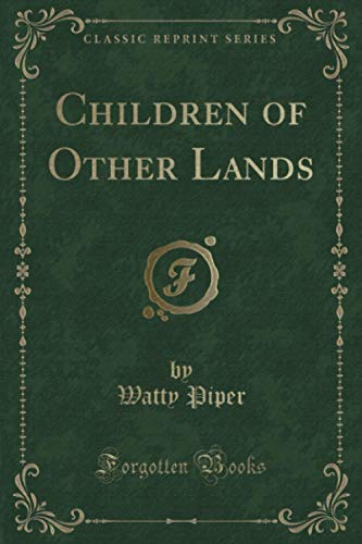 9781331841944: Children of Other Lands (Classic Reprint)