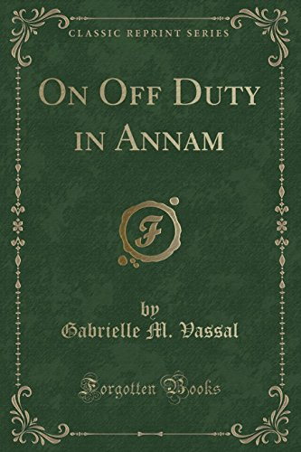 9781331844655: On Off Duty in Annam (Classic Reprint)