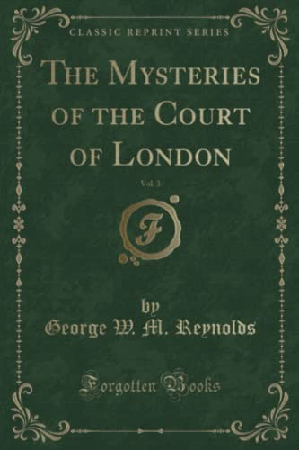 9781331881346: The Mysteries of the Court of London, Vol. 2 (Classic Reprint)